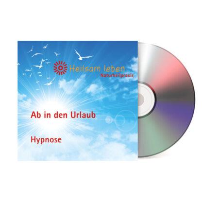 Ab in den Urlaub! Die Antistress-Hypnose CD