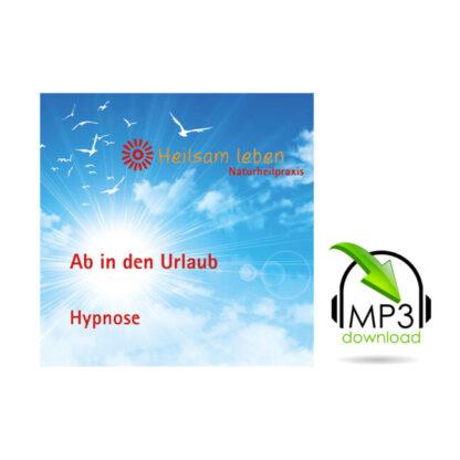 Ab in den Urlaub! Die Antistress-Hypnose mp3